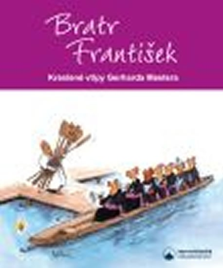Bratr Frantisek Kreslene Vtipy Gerharda Mestera